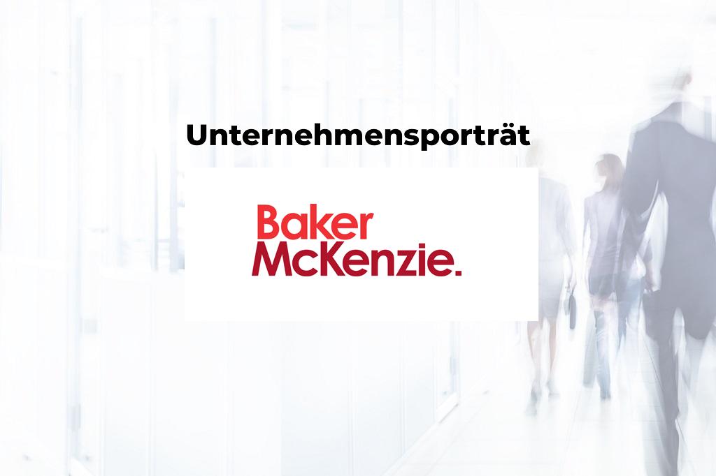 Unternehmensporträt: Baker & McKenzie