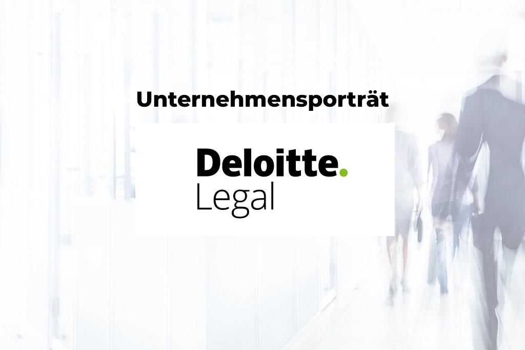 Unternehmensporträt: Deloitte Legal