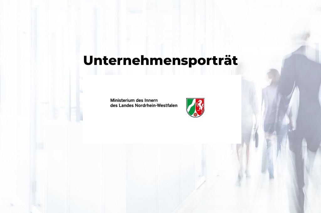 Unternehmensporträt: Ministerium des Innern des Landes Nordrhein-Westfalen