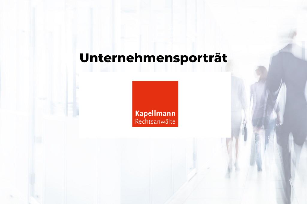 Unternehmensporträt: Kapellmann und Partner Rechtsanwälte mbH