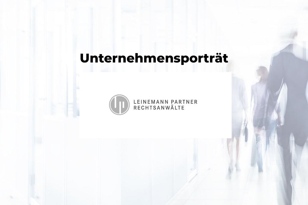 Unternehmensporträt: Leinemann Partner Rechtsanwälte mbB